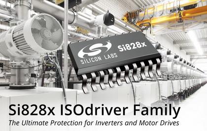Silicon Labs隔离栅极驱动器为逆变器和电机驱动应用提供终极保护