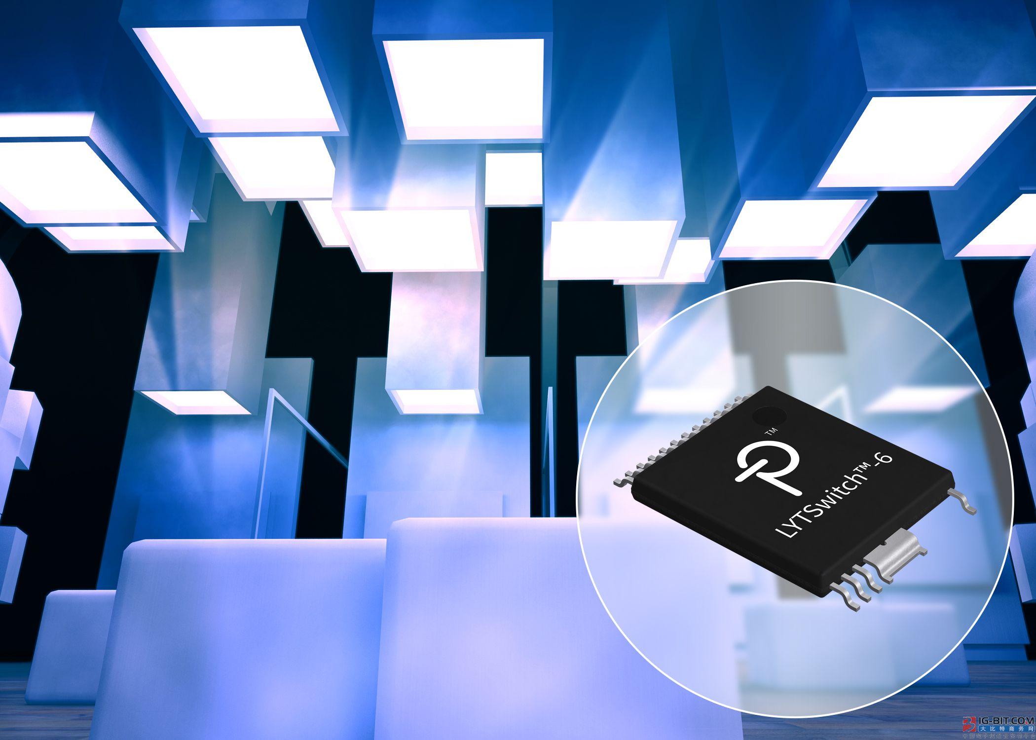 Power Integrations推出LYTSwitch-6 LED驱动器IC,可实现高效率和极低待机功率