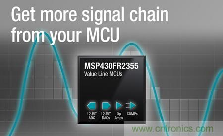 TI宣布其MSP430超值系列产品中新增多款新型微控制器