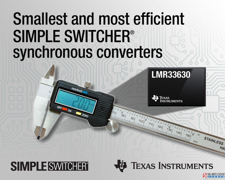 TI推出业界最小封装和最高效率的SIMPLE SWITCHER®同步转换器  高集成度宽输入电压DC/DC降压稳