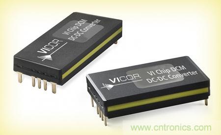 Vicor推出ChiP封装DCM扩增高精度输出稳压的电源模块