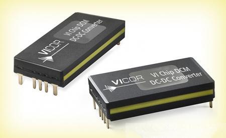 Vicor 推出 ChiP 封装DCM 进一步扩增高精度输出稳压的电源模块