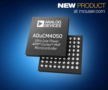 贸泽开售Analog Devices ADuCM4050微控制器   大幅提升物联网边缘节点省电效率