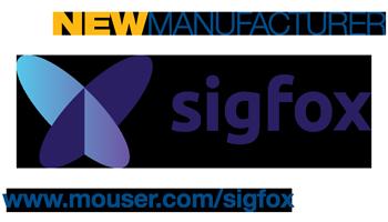 贸泽电子宣布与Sigfox签订全球分销协议