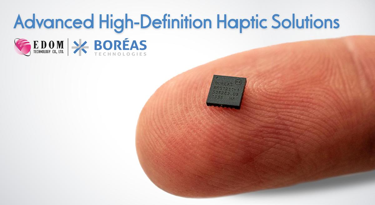 益登科技与Boréas结盟共同开拓高精度触觉反馈商机
