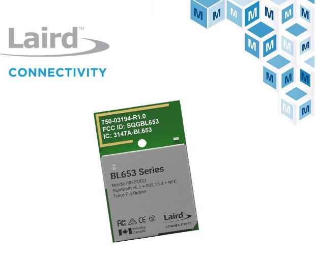 贸泽电子开售Laird Connectivity BL653系列模块