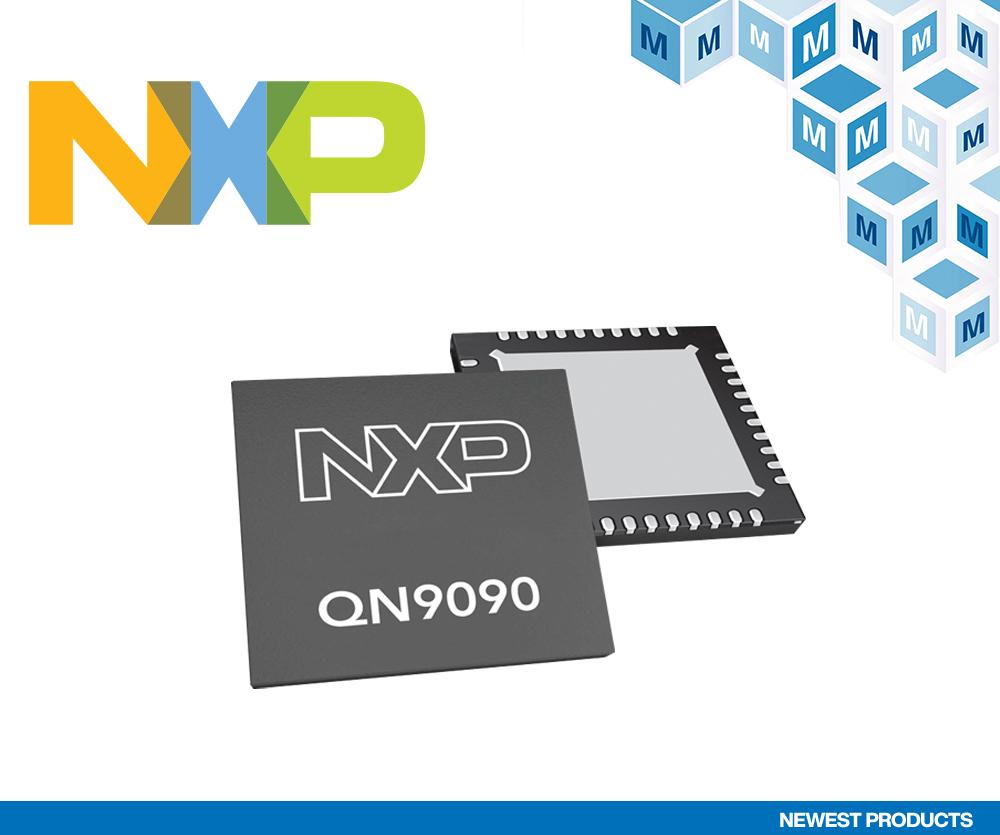 NXP QN9090和QN9030蓝牙5低功耗SoC在贸泽开售