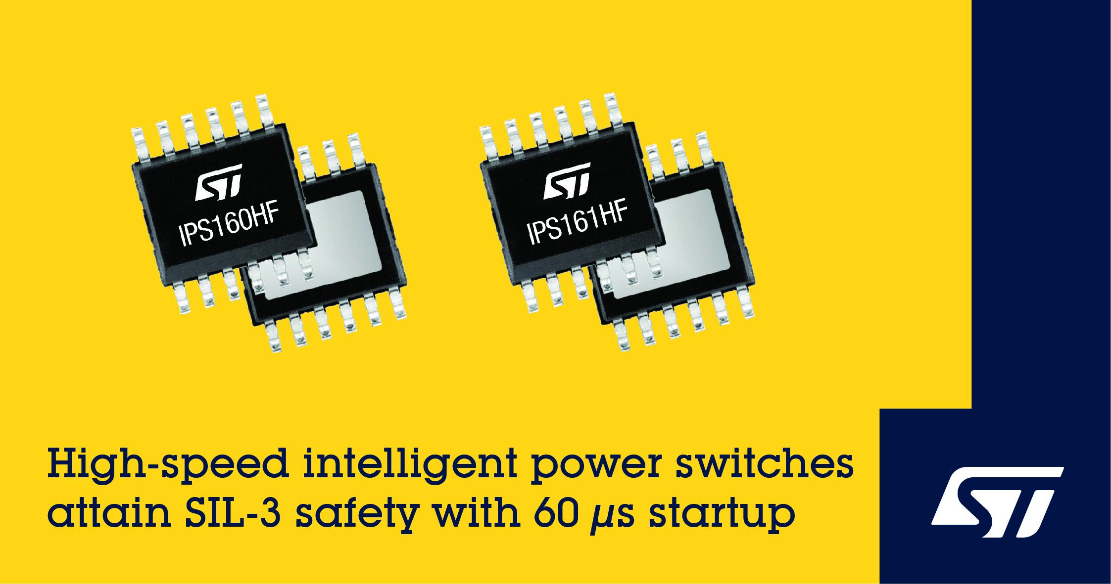 意法半导体推出安应用型的快速启动智能功率开关(IPS)