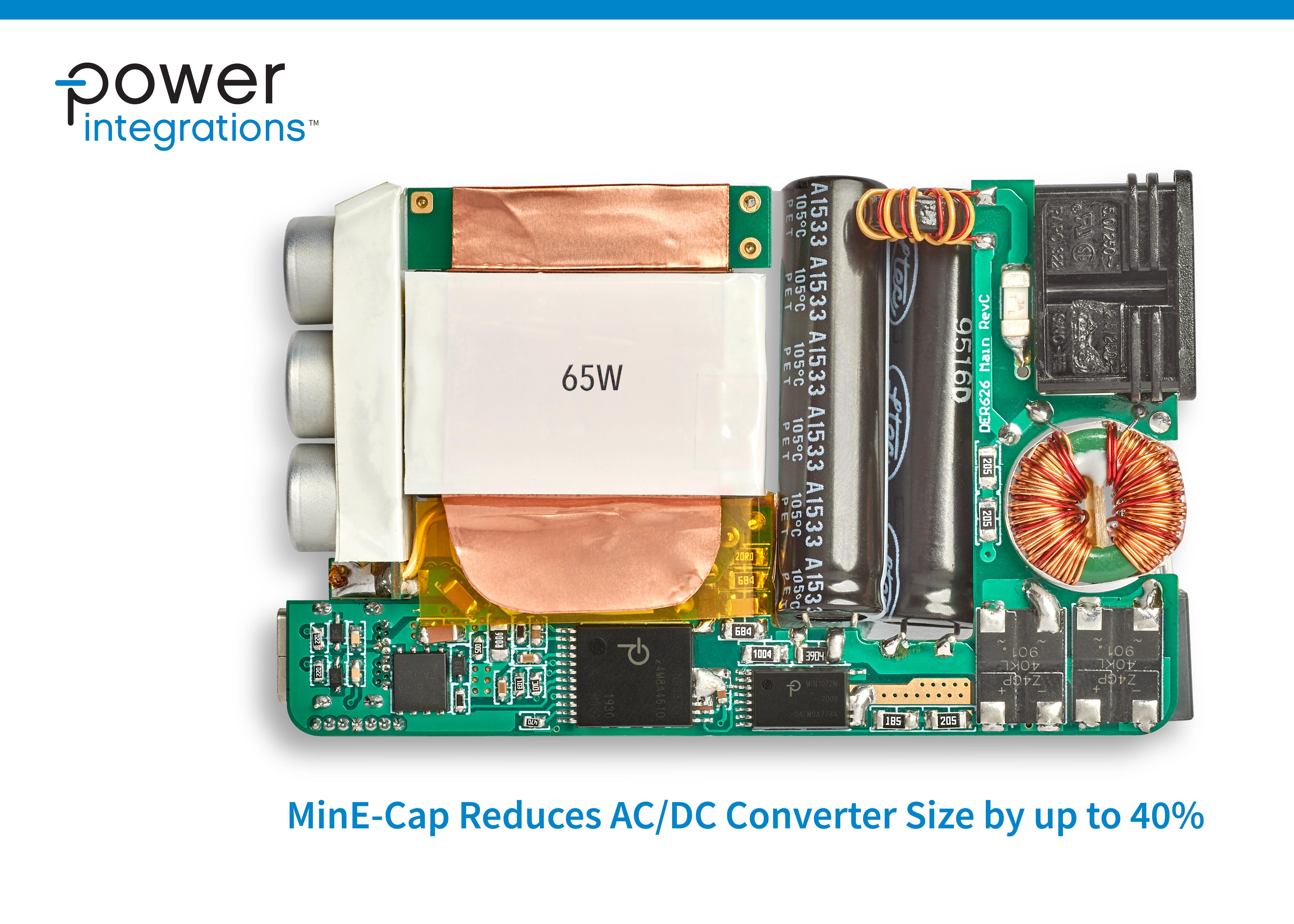 Power Integrations推出全新MinE-CAP IC,可将AC-DC变换器的体积最多缩小40%