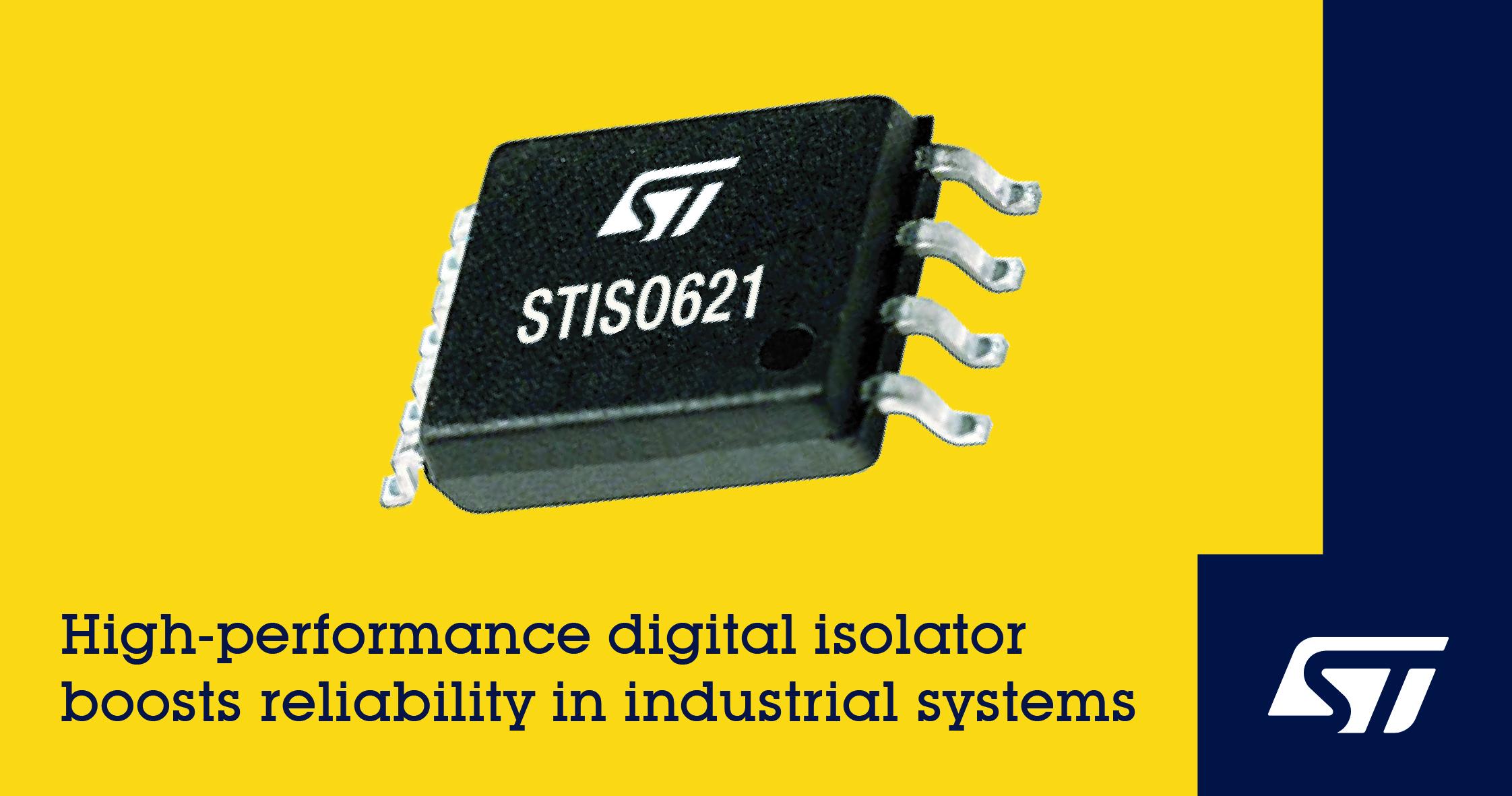 意法半导体数字隔离器采用新型厚氧化物电流隔离技术,可提高性能和可靠性