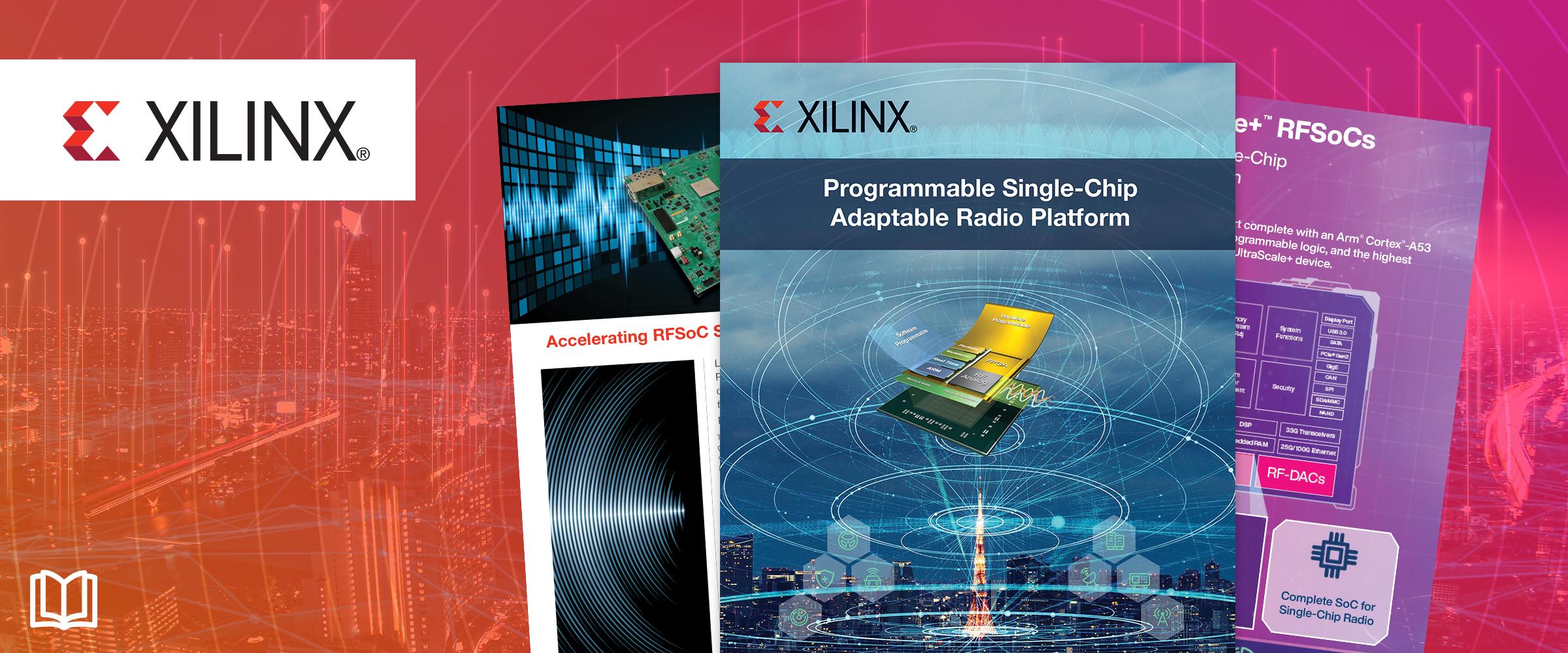 贸泽携手Xilinx推出全新电子书  深入挖掘单芯片自适应无线电平台优势