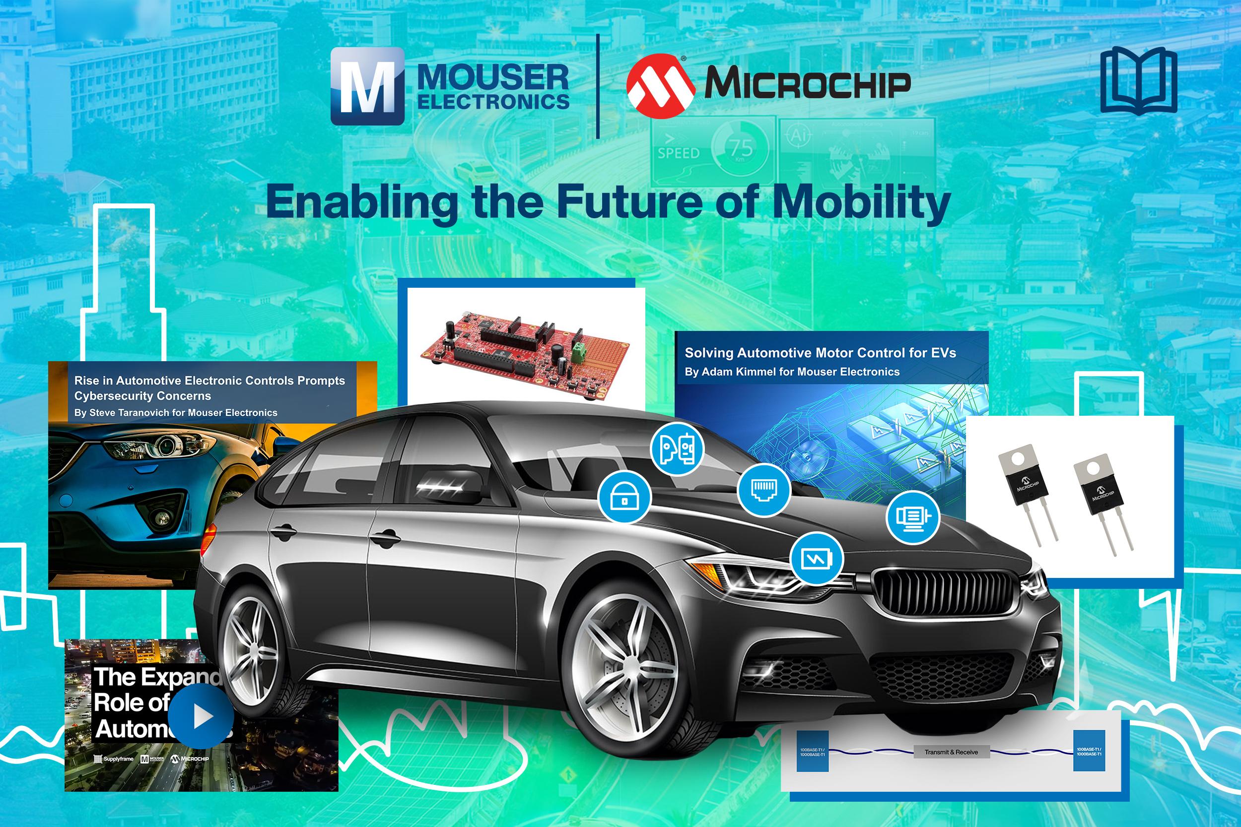 Microchip与贸泽合作推出新电子书  探索未来的汽车设计与制造