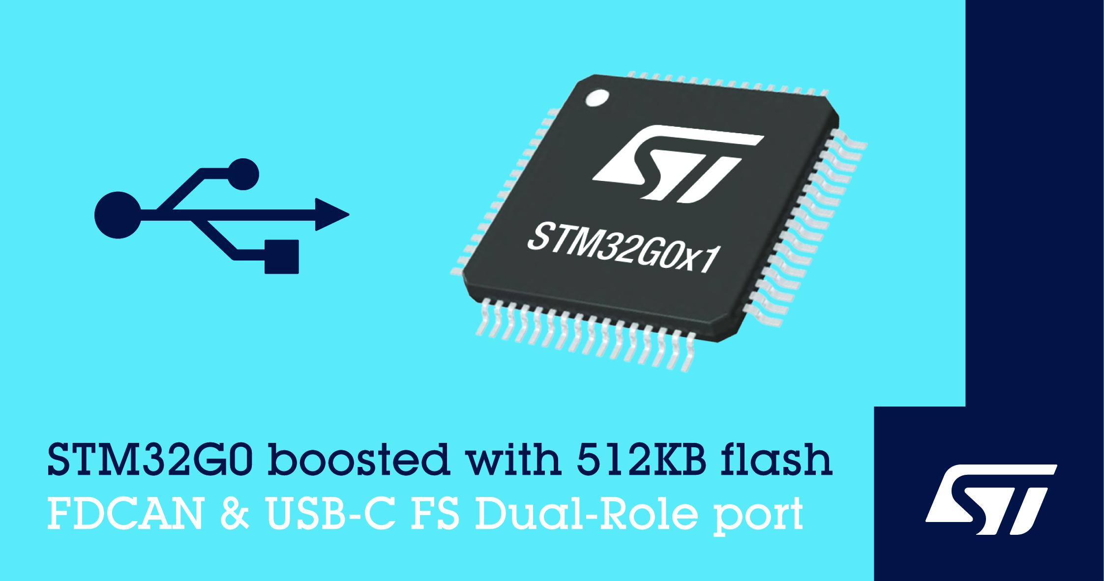 意法半导体发布新STM32G0微控制器,增加USB-C全速双模端口、CAN FD接口和更大容量的存储器