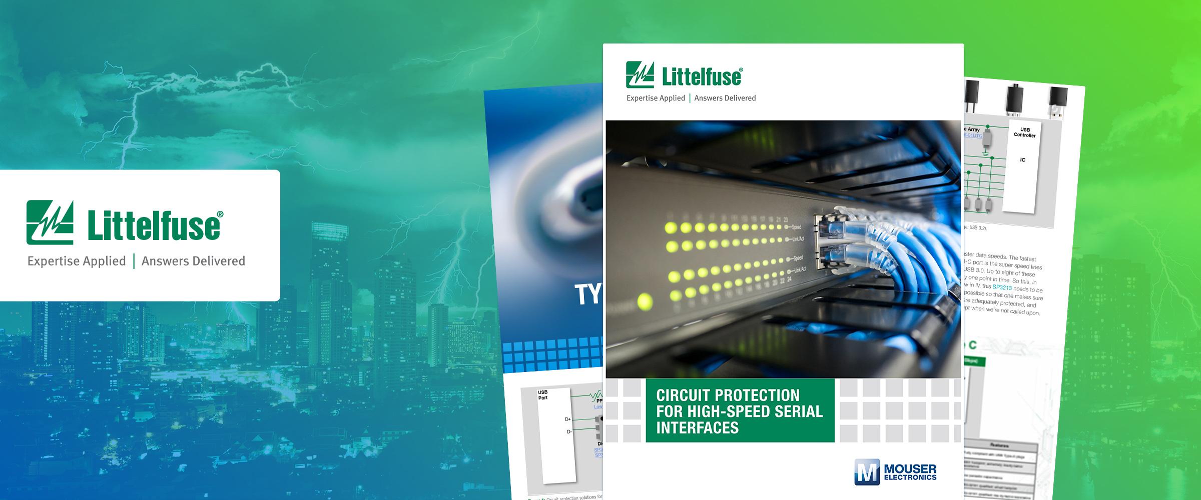 Littelfuse与贸泽联手发布新电子书-探索用于保护电气网络和电路的解决方案