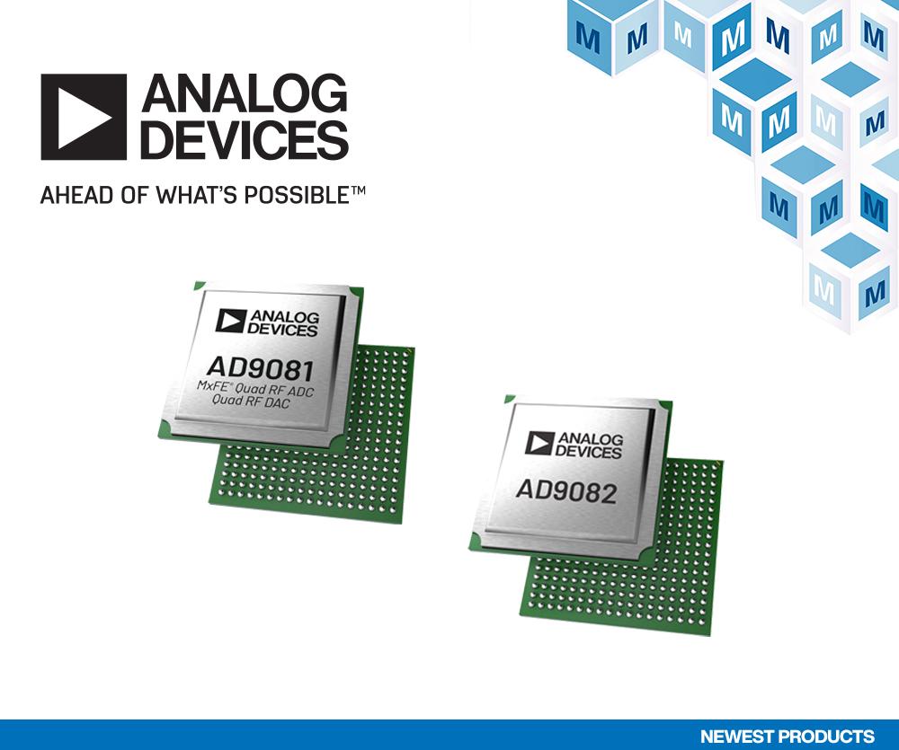 贸泽备货Analog Devices AD9081和AD9082 MxFE为宽带通信和宽带信号处理提供支持