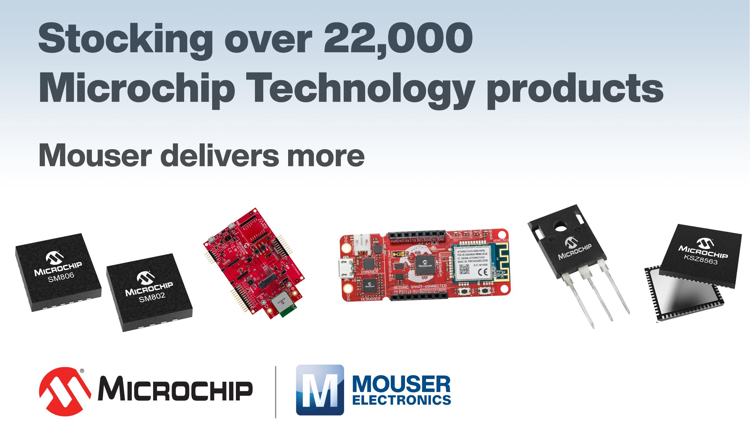 贸泽备货丰富多样的Microchip Technology产品组合